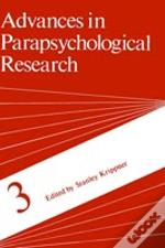 Advances In Parapsychological Research