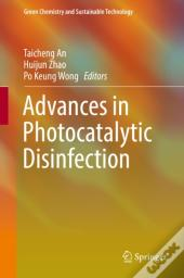Advances In Photocatalytic Disinfection
