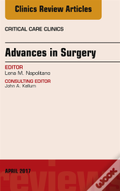Advances In Surgery, An Issue Of Critical Care Clinics,