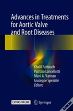 Wook.pt - Advances In Treatments For Aortic Valve And Root Diseases