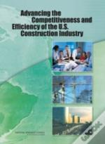 Advancing The Competitiveness And Efficiency Of The U.S. Construction Industry