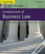 Advantage Book Fundamentals Of Business Law - Summarized Cases