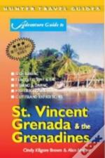 Adventure Guide To St.Vincent, Grenada And The Grenadines