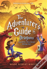 Adventurers Guide To Dragons & Why They