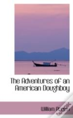 Adventures Of An American Doughboy