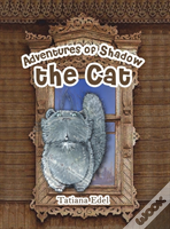Adventures Of Shadow The Cat