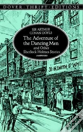 Adventures Of The Dancing Men And Other Sherlock Holmes Stories