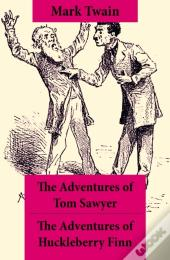 Adventures Of Tom Sawyer + The Adventures Of Huckleberry Finn