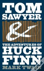 Adventures Of Tom Sawyer And The Adventures Of Huckleberry Finn (E-Bundle)