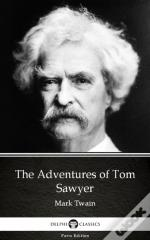 Adventures Of Tom Sawyer By Mark Twain (Illustrated)