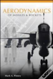 Aerodynamics Of Missiles And Rockets