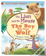 Aesop: The Lion And The Mouse & The Boy Who Cried Wolf