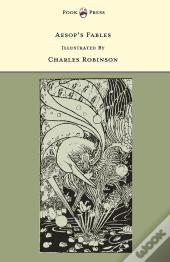 Aesop'S Fables - Illustrated By Charles Robinson (The Banbury Cross Series)