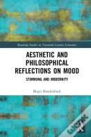 Aesthetic And Philosophical Reflections On Mood