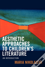 Aesthetic Approaches To Childrens Literature