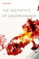 Aesthetics Of Disappearance