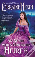 Affair With A Notorious Heiress