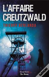 Affaire Creutzwald (L')
