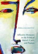 Affective Moments In The Films Of Martel, Carri, And Puenzo