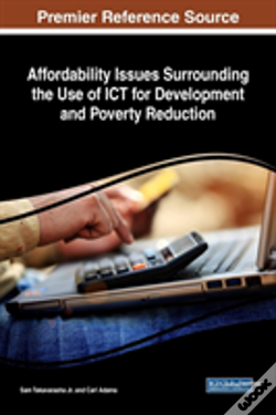 Wook.pt - Affordability Issues Surrounding The Use Of Ict For Development And Poverty Reduction