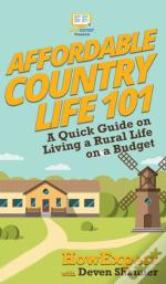 Affordable Country Life 101: A Quick Gui