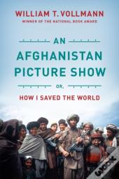 Afghanistan Picture Show