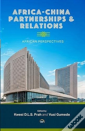 Africa-China Partnerships And Relations