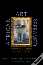 African Art Reframed