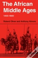 African Middle Ages, 1400-1800