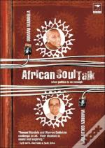 African Soul Talk - When Politics Is Not Enough