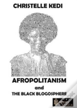 Afropolitanism And The Black Blogosphere