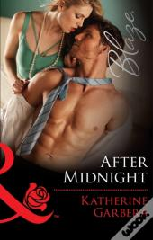 After Midnight (Mills & Boon Blaze) (Holiday Heat - Book 3)