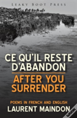Wook.pt - After You Surrender / Ce Qu'Il Reste D'Abandon (Poems In English And French)