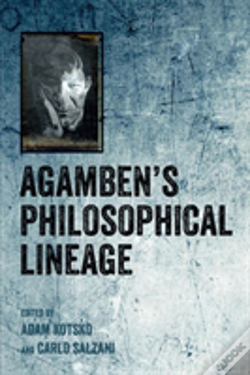 Wook.pt - Agamben'S Philosophical Lineage