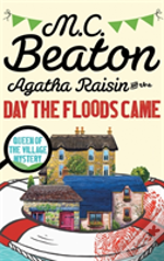 Agatha Raisin And The Day The Floods Came