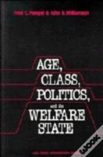 Age, Class, Politics, And The Welfare State