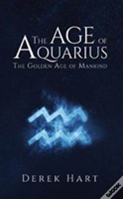 Wook.pt - Age Of Aquarius The Golden Age Of Mankin