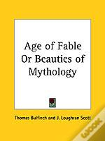 Age Of Fable Or Beauties Of Mythology (1898)