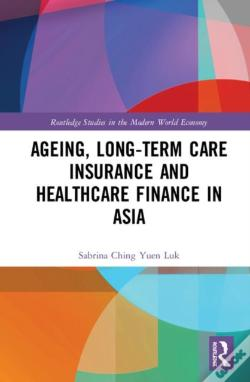 Wook.pt - Ageing, Long-Term Care Insurance And Healthcare Finance In Asia