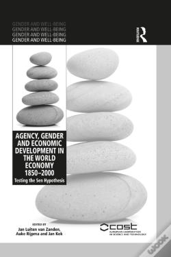 Wook.pt - Agency, Gender And Economic Development In The World Economy 1850-2000