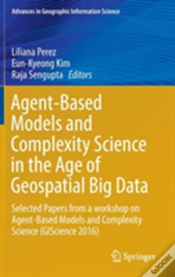 Wook.pt - Agent-Based Models And Complexity Science In The Age Of Geospatial Big Data