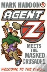 Agent Z And The Masked Crusader