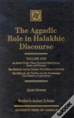 Aggadic Role In Halakhic Discourses