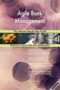 Wook.pt - Agile Bank Management The Ultimate Step-By-Step Guide