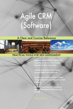 Wook.pt - Agile Crm (Software) A Clear And Concise Reference