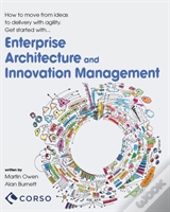 Agile Enterprise Architecture And Innovation Management