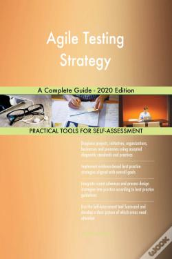 Wook.pt - Agile Testing Strategy A Complete Guide - 2020 Edition