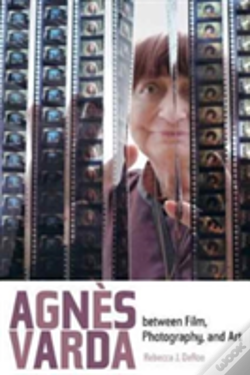 Wook.pt - Agnes Varda Between Film, Photography, And Art