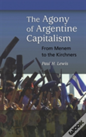 Agony Of Argentine Capitalism