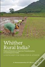 Agriculture And Rural India After Economic Reforms